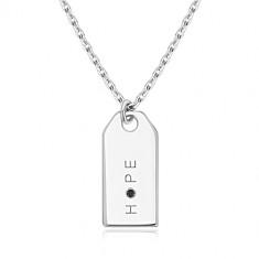"""Náhrdelník zo striebra 925 - zrkadlovolesklá známka, nápis """"HOPE"""", čierny diamant"""